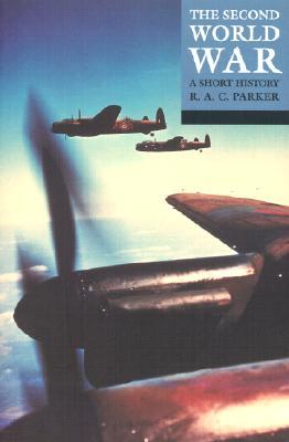 The Second World War By Parker, Robert Alexander Clarke