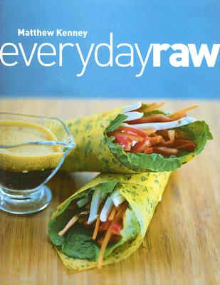 Everyday Raw By Kenney, Matthew/ Matei, Miha (PHT)