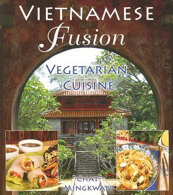 Vietnamese Fusion By CHAT MINGKWAN